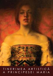 Tinerimea Artistica a Principesei Maria