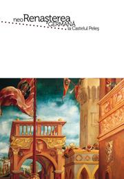 Neorenasterea Germana la Castelul Peles