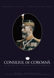 Consiliul de Coroana – 100 de Ani de la Neutralitatea Romaniei